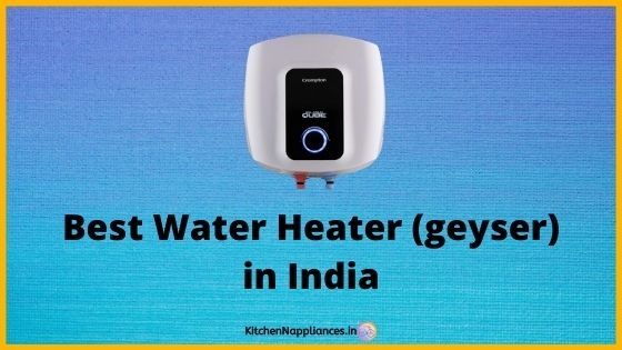 Best electric water heater in India